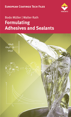 European Coatings 360° » Formulating Adhesives and Sealants