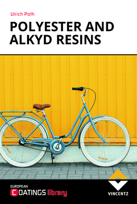 European Coatings 360° » Polyester and alkyd resins