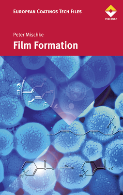 European Coatings 360° » Film Formation
