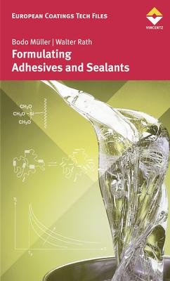 European Coatings 360° » Formulating Adhesives and Sealants