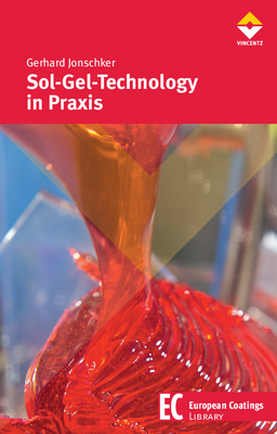 European Coatings 360° » Sol-Gel-Technology in Praxis